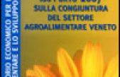 Rapporto 2007 sulla congiuntura del settore agroalimentare veneto