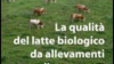 La qualità del latte biologico da allevamenti di montagna