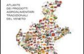Atlante dei prodotti agroalimentari tradizionali del Veneto