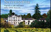 L'eredità della Serenissima – Vigneti e vini nell'area della DOC Venezia