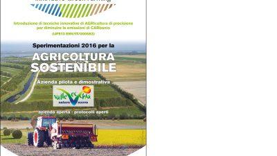 """Progetto LIFE AGRICARE – Sperimentazioni 2016 per l'agricoltura sostenibile – Azienda """"ValleVecchia"""""""