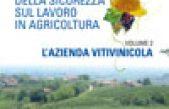 La gestione della sicurezza sul lavoro in agricoltura – Vol.2: L'azienda vitivinicola