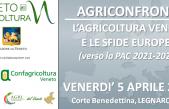 LEGNARO-PD: DAGLI AGRICONFRONTI EUROPEI ALLA PAC 2021-2027