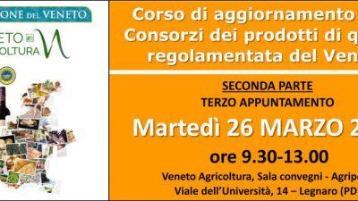 Corso di aggiornamento per i Consorzi dei prodotti di qualità regolamentata del Veneto – 2ª parte – Terzo appuntamento
