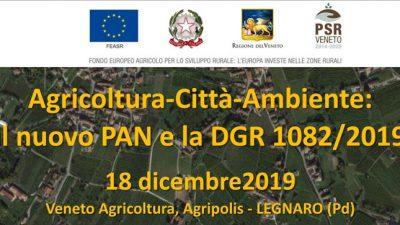Agricoltura-Città-Ambiente: il nuovo PAN e la DGR 1082/2019 (cod.P4-17-19)