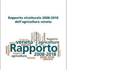 Rapporto strutturale 2008-2018 dell'agricoltura veneta
