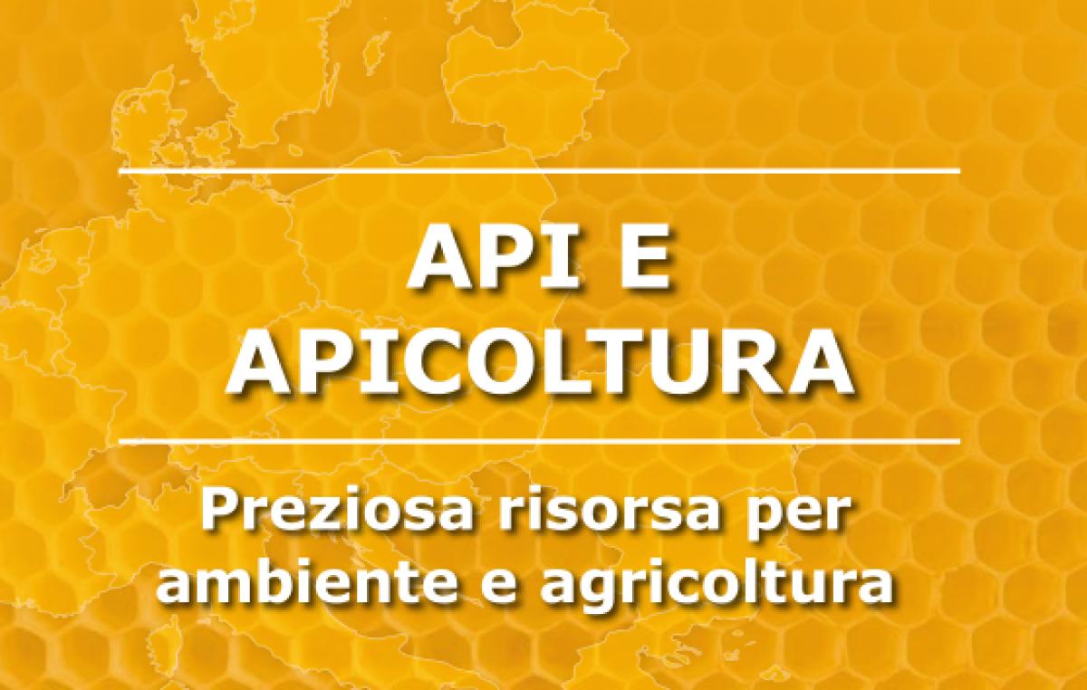 API E APICOLTURA – PREZIOSA RISORSA PER AMBIENTE E AGRICOLTURA