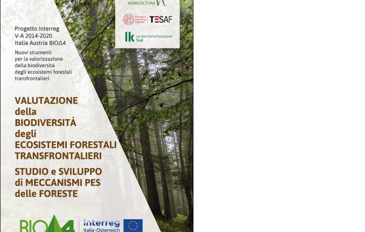 Valutazione della biodiversità degli ecosistemi forestali transfrontalieri – Studio e sviluppo di meccanismi PES delle foreste