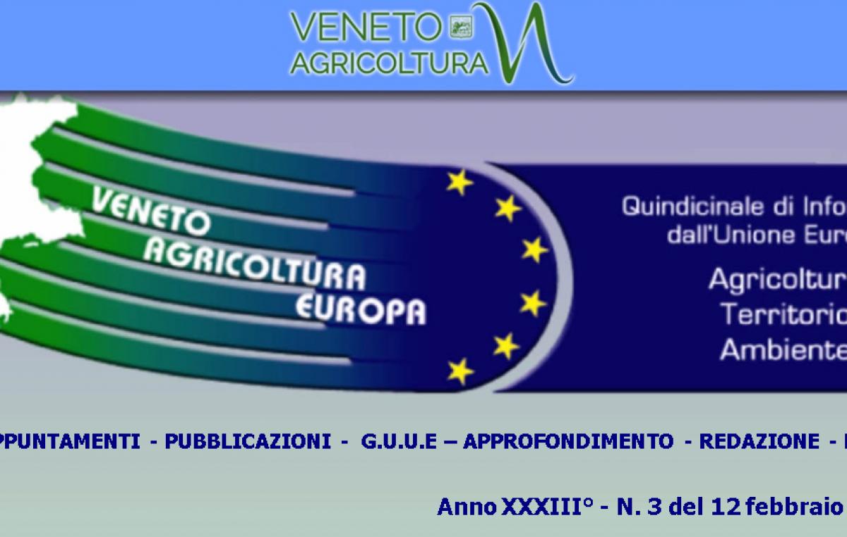 Veneto Agricoltura Europa n. 3 del 12 febbraio 2021
