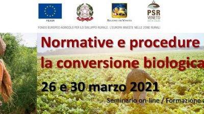 Normativa e procedure per la conversione biologica