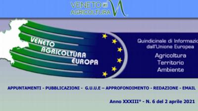 Veneto Agricoltura Europa n. 6 del 2 aprile 2021