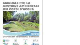 Manuale per la gestione ambientale dei corsi d'acqua – Seconda edizione – L'esperienza dei Consorzi di Bonifica