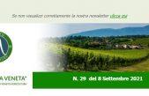 """NEWSLETTER """"AGRICOLTURA """"VENETA"""" N. 29 DEL 8_9_2021"""